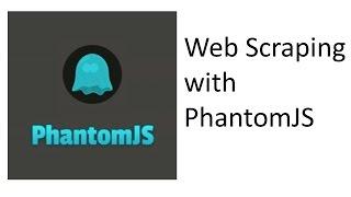 PhantomJS demo for web scraping