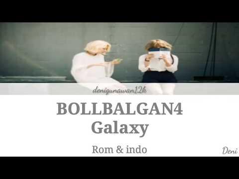 Bolbbalgan4 - Galaxy (우주를 줄게) |Sub Indo| Lyrics Dan Terjemahan |Rom|Indo|