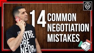 14 Common Negotiation Mistakes