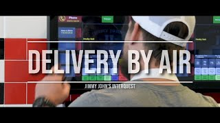 Delivery by Air - Jimmy Johns