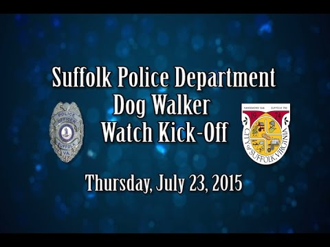 Suffolk Police Department Dog Walker Watch Kick-Off (7-23-15)