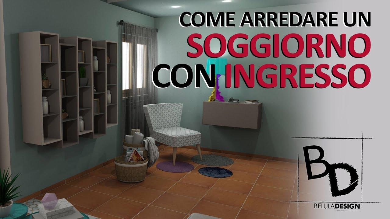 Come Arredare un SOGGIORNO con INGRESSO | Belula Design - YouTube