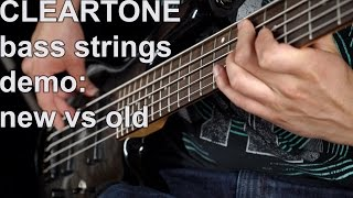 new bass strings vs old cleartone demo