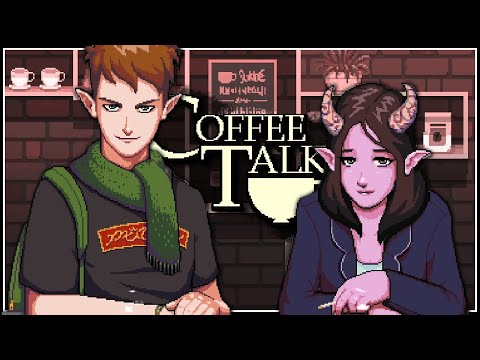 Coffee Talk Gameplay First Look -  We've Got A Latte Of Brewing Problems [PC Let's Play]