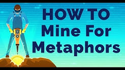 Ericksonian Hypnosis: How To Mine For Metaphors