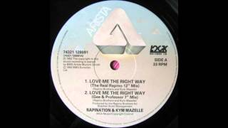 "Rapination & Kym Mazelle - Love Me The Right Way [The Real Rapino 12"" Mix]"