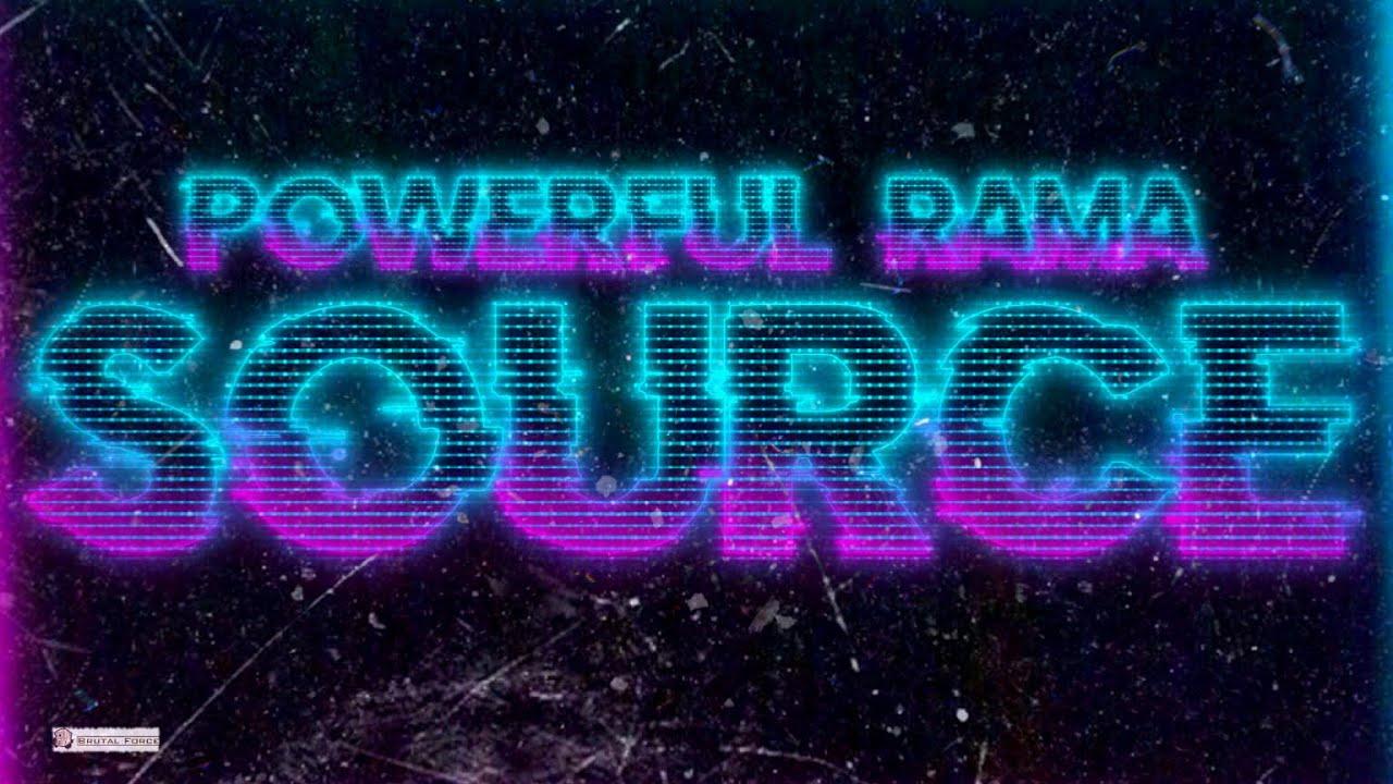 New release Powerful Rama - Source