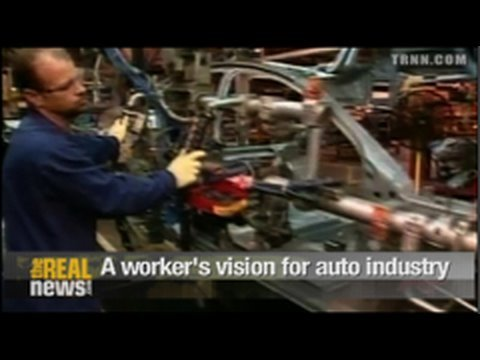 A workers vision for a new auto industry