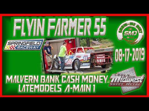 S03E414 Cash Money Late models A-Main #2 Flyin Farmer 55 Springfield Raceway 08-17- 2019  Dirt Track