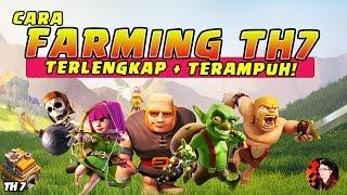 CARA FARMING TH7 LENGKAP! - Coc Indonesia