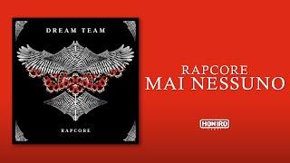 RAPCORE - 06 - MAI NESSUNO