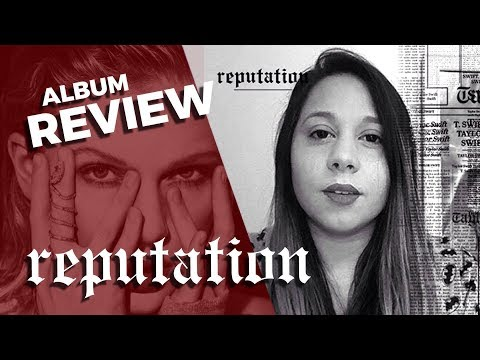 REVIEW REPUTATION TAYLOR SWIFT - FAIXA POR...