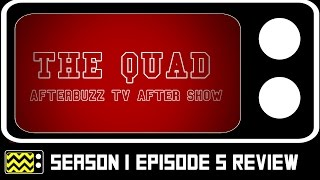 The Quad Season 1 Episode 5 Review & After Show | AfterBuzz TV