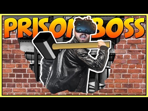 BREAKING OUT OF PRISON WITH A GIANT HAMMER?  - Prison Boss VR Gameplay - VR HTC Vive