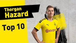 Top 10 Goals & Assists | Thorgan Hazard