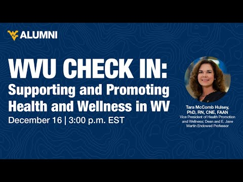 Supporting and Promoting Health and Wellness in WV: A Conversation with WVU VP Dr. Tara Hulsey