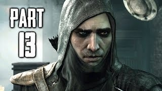 Thief Gameplay Walkthrough Part 13 - Friend In Need (PS4 XBOX ONE)