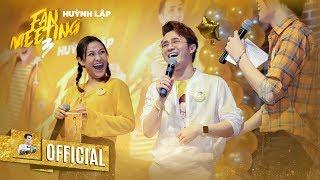 HUỲNH LẬP - FANMEETING LẦN 3 - QUANG TRUNG, TRÀ NGỌC, KHẢ NHƯ, GOLD FAM