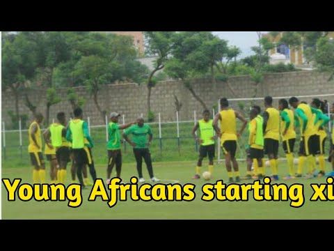 CAF:Wulayta Dicha vs Young Africans Starting xi