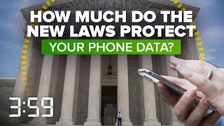 What the Supreme Court's landmark phone privacy ruling means for you (The 3:59, Ep. 419)