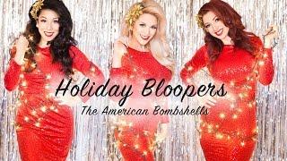 American Bombshells Holiday Bloopers!