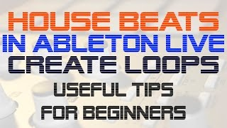 French House / Nu-Disco Drum Loops in Ableton Live