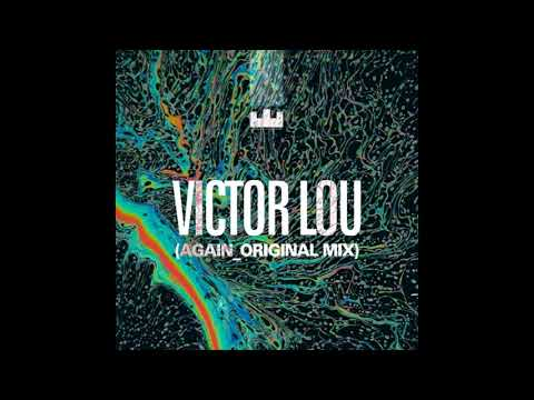 Victor Lou - Again ( Breaking Beattz Remix )