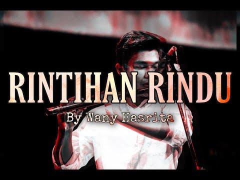 Wany Hasrita - Rintihan Rindu (cover)