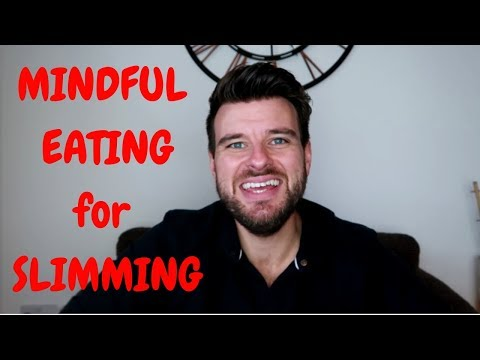Mindfulness Eating for Slimming Weight Loss