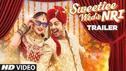 Official Movie Trailer : Sweetiee Weds NRI     Himansh Kohli & Zoya Afroz