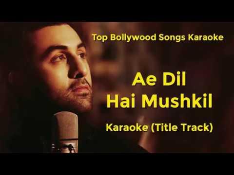 AE DiL HAi MUSHKiL | Original Karaoke with Lyrics | Arijit Singh | Ranbir | Aishwarya | Anushka thumbnail