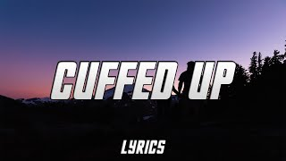 Partynexdoor - Cuffed Up ft. Quavo (Lyrics)