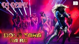 Bolo Tara Ra Ra Dj Remix Song || Bolo Tara Ra Ra Dance Mix Dj || Extra Hard Bass DJ