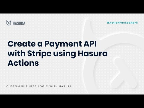 Create a Payment API with Stripe using Hasura Actions