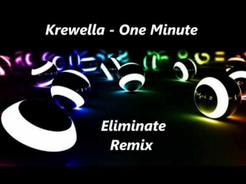 Krewella - One Minute (Eliminate Remix) - Best Remix ...