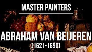 Abraham van Beijeren (1621-1690) A collection of paintings 4K Ultra HD Silent Slideshow