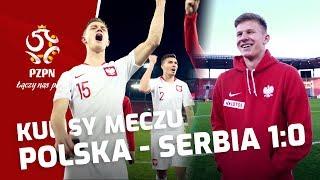 U-21: ZWYCIĘSTWO WARTE POŚWIĘCENIA. Kulisy meczu z Serbią