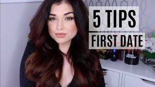 Girl Chat: 5 TIPS FOR A SUCCESSFUL FIRST DATE | Chloé Zadori