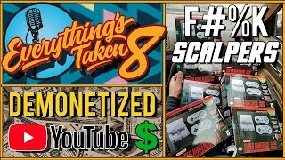 SNES Classic Scalpers AND Youtube Demonetization Crisis? | ETPodcast