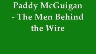 Paddy McGuigan - Men Behind the Wire (original version)