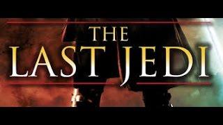 Star Wars 8  Episode VIII   The Last Jedi   TRAILER 2017