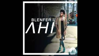Blenfre - Ahi