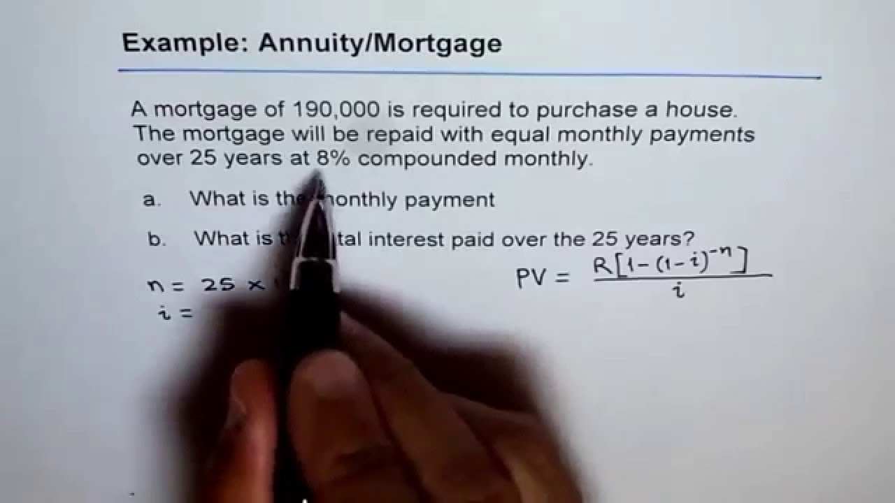 calculate monthly payments for mortgage or annuity part a youtube