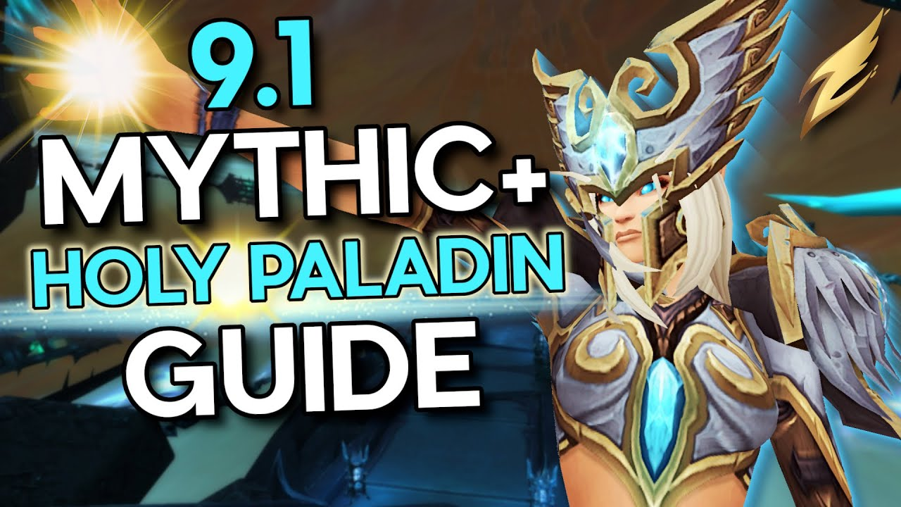 Holy Paladin M+ Guide Shadowlands 9.1