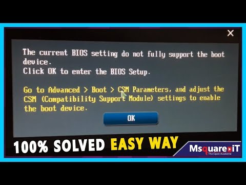 The Current BIOS Setting Do Not Fully Support The Boot Device   Msquare IT 👍