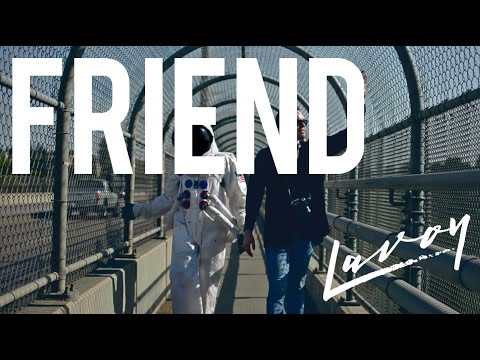 Lavoy - Friend [ Official Music Video ]