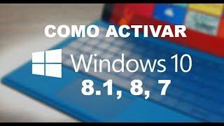 Como Activar Windows 10, 8.1, 8, 7 Totalmente GRATIS 2017