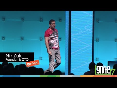 Ignite 2017 Keynote - Nir Zuk