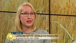 Lämnades att dö - överlevde mirakulöst - Nyhetsmorgon (TV4)