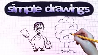Simple drawings #19 How to draw a gardener